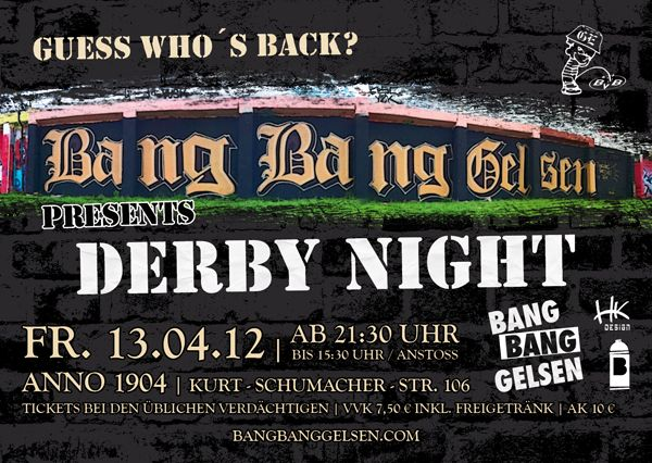 Flyer: BANG BANG GELSEN Derby Night - Party am 13.04.2012